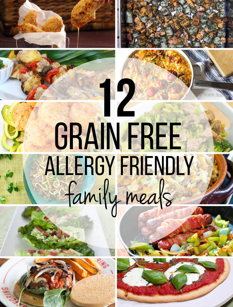 Grain Free Allergy Friendly Easy Family Meals