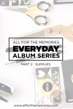 Everyday Album Series Part 2 – Supplies