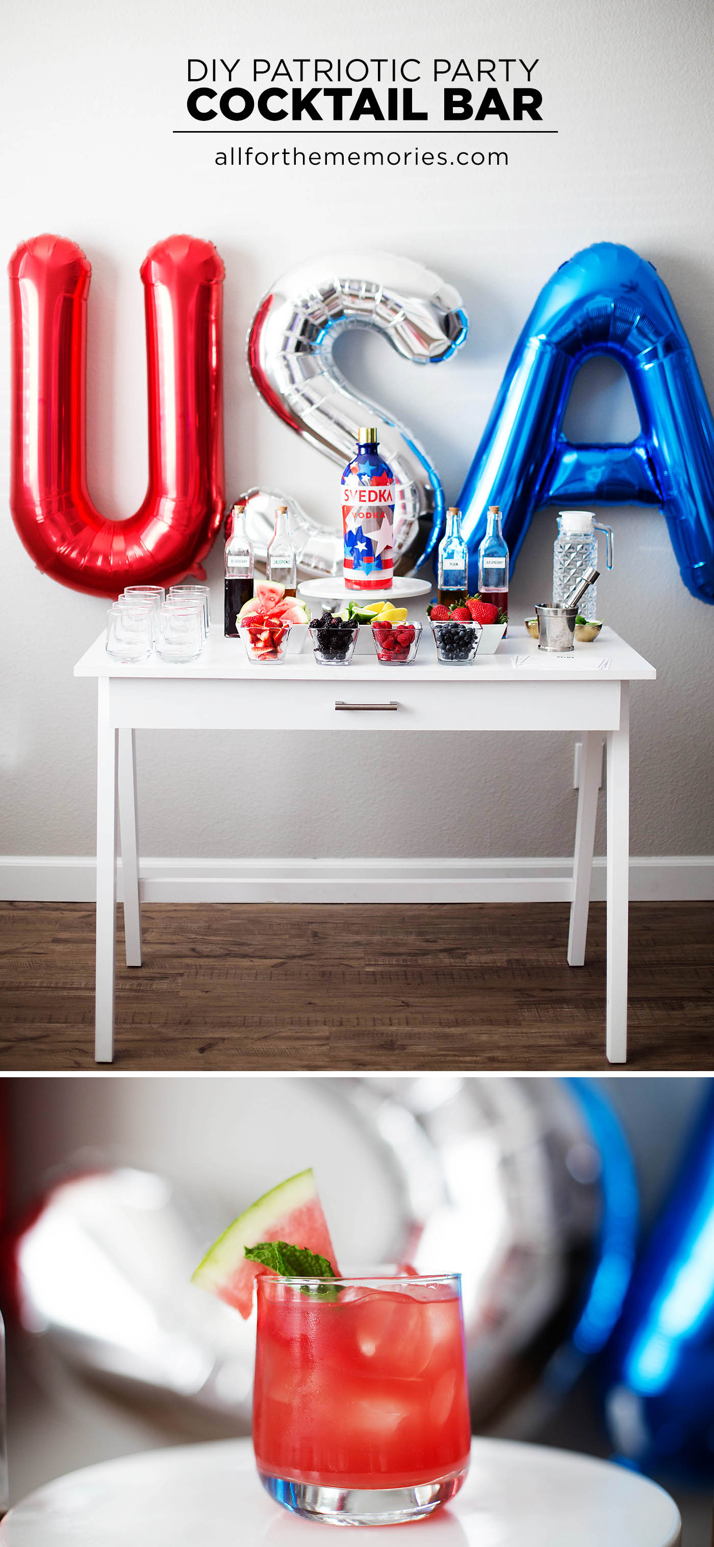 Patriotic Party DIY Cocktail Bar at allforthememories.com