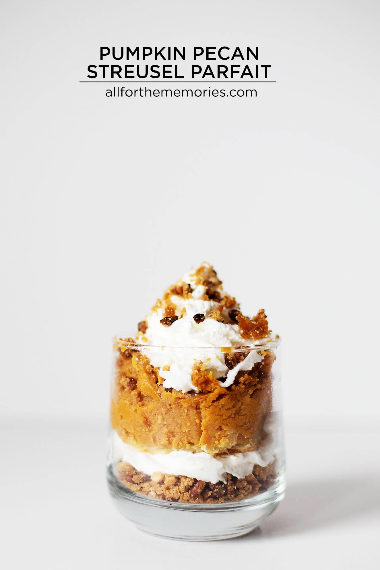 Easy Pumpkin Pecan Streusel Parfait